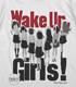Wake Up, GirlsTシャツ