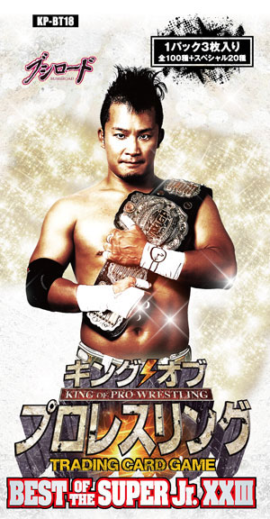 新日本プロレスリング/キング オブ プロレスリング/キング オブ プロレスリング ブースターパック 第十八弾 BEST OF THE SUPER Jr. XXIII/1ボックス