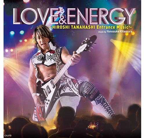新日本プロレスリング/新日本プロレスリング/CD&DVD 棚橋弘至「LOVE & ENERGY」