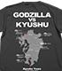 ★限定★ゴジラ ツアーTシャツ 九州Ver.