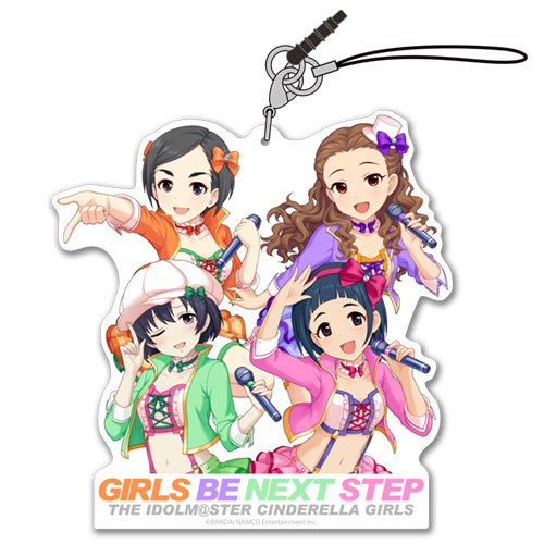 THE IDOLM@STER/アイドルマスター シンデレラガールズ/GIRLS BE NEXT STEP アクリルストラップ