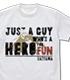 趣味でヒーローをやっている者だ Tシャツ