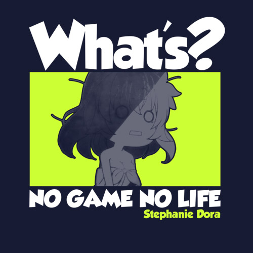 ノーゲーム・ノーライフ/ノーゲーム・ノーライフ/ステフのWhat's? Tシャツ