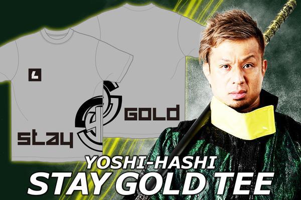 YOSHI-HASHI「STAY GOLD」Tシャツ